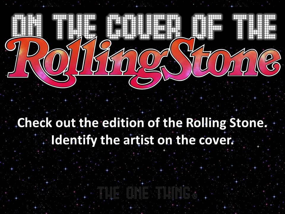 On the Cover of the Rolling Stone