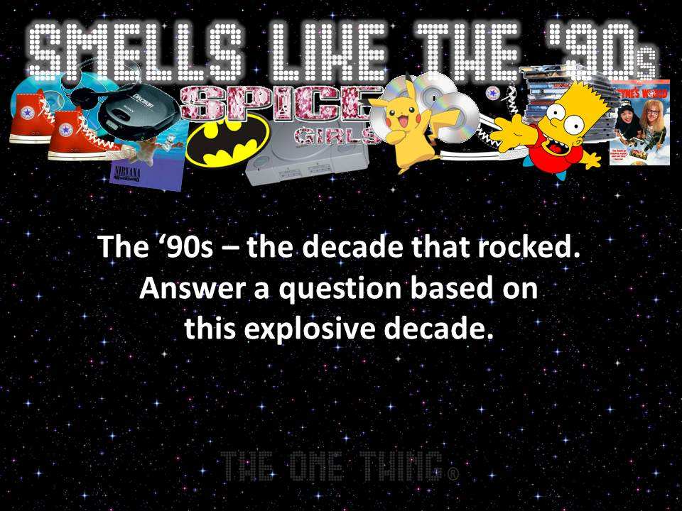 Smells Like the \'90s
