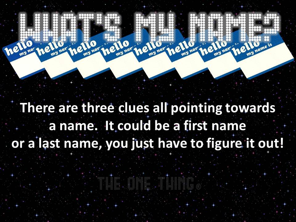 What\'s My Name?