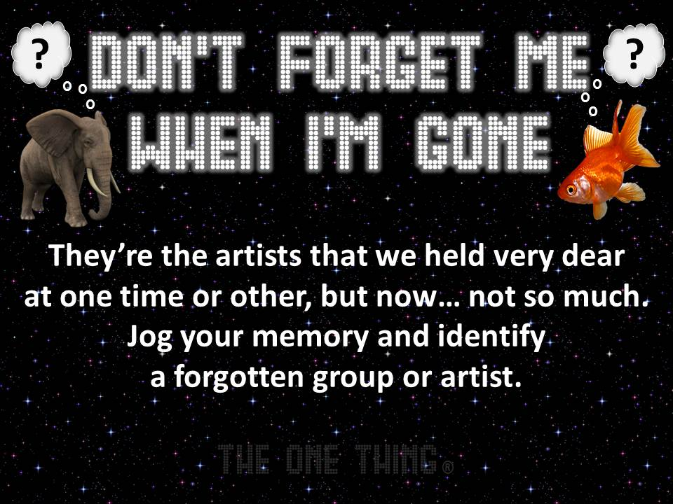 Don\'t Forget Me When I\'m Gone